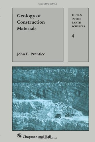 Geology of Construction Materials (Topics in the Earth Sciences)