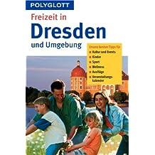 Freizeit in Dresden und Umgebung