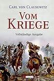 'Vom Kriege: vollständige Ausgabe' von Carl von Clausewitz