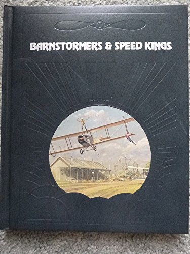 Barnstormers and Speed Kings (Epic of Flight) por Paul O'Neil