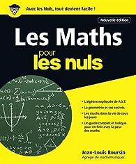 Les Maths pour les Nuls grand format, 2e édition par Jean-Louis Boursin