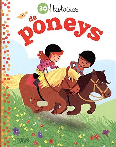 Mes Petites Histoires du Soir : 30 Histoires de Poneys - De 4 à 6 ans par Collectif