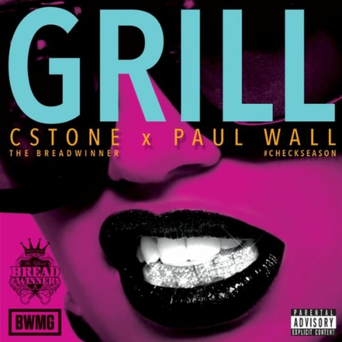 Grill (feat. Paul Wall) [Explicit]