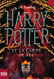 Harry Potter - French: Harry Potter ET LA Coupe De Feu Folio Junior Ed