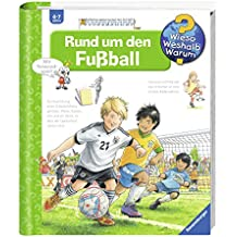 Rund um den Fußball (Wieso? Weshalb? Warum?, Band 35)