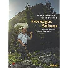 Fromages Suisses : Origines, traditions et nouvelles créations