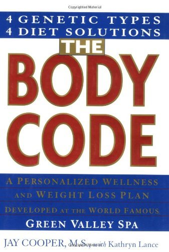 The Body Code: A Personal Wellness And Weight Loss Plan