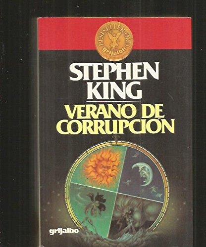 Verano De Corrupcion/Different Seasons