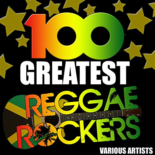 100 Greatest Reggae Rockers [E...