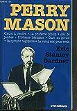 Perry Mason : Coeurs à vendre-La prudente pin up-Jeu de jambes-L'hotesse hésitante-Gare au gorille -La nymphe négligente -La vamp aux yeux verts...