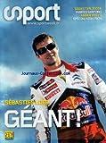 SPORT [No 217] du 06/11/2009 - SEBASTIEN LOEB - UN GEANT - FABRICE SANTORO - AMBER WELLS - SPECIAL HIGH-TECH