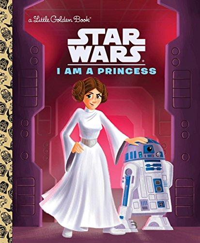 I Am a Princess (Star Wars) (Little Golden Books: Star Wars)