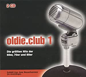 Oldie Club 1 - Die größten Hits der 60er, 70er und 80er [Import allemand]
