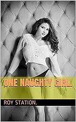 One Naughty Girl.