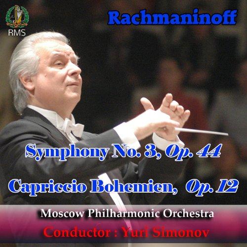 Sergey Rachmaninoff: Symphony No. 3 in A Minor, Op. 44, Capriccio Bohemien, Op. 12 Rms 12