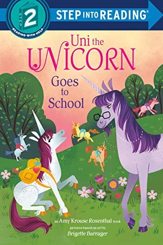 Uni the Unicorn Goes to School (Step into Reading) (English Edition)