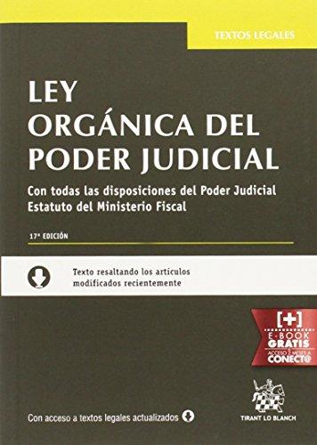 Ley Orgánica del Poder Judicial 17ª Edición 2015 (Textos Legales) por Juan Montero Aroca