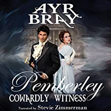 Cowardly Witness: Pemberley, Book 1