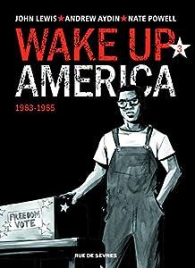 Wake up America n° 3<br /> 1963-1965