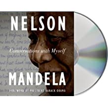Conversations with Myself by Nelson Mandela (2010-10-11)