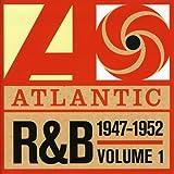 Atlantic R&B 1947-1974 - Vol. 1: 1947-1952: The Platinum Collection