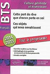 BTS Français 2014-2015 Tout le Programme Cette Part de Rêve Que Chacun Porte en Soi Ces Objets Qui Nous Envahissent