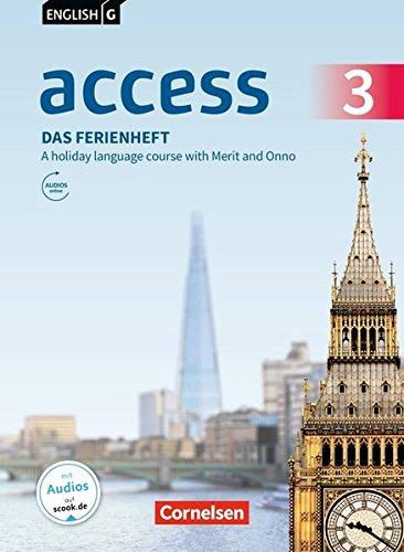 English G Access - Allgemeine Ausgabe / Baden-Württemberg: Band 3: 7. Schuljahr - Das Ferienheft: A holiday language course with Merit and Onno. Arbeitsheft mit Audios online