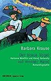Der blaue Vogel auf meiner Hand: Marianne Werefkin und Alexej Jawlensky - Romanbiographie (HERDER spektrum)