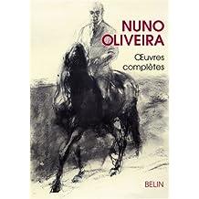 Nuno Oliveira, Oeuvres complètes