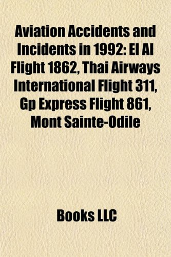 aviation-accidents-and-incidents-in-1992-el-al-flight-1862-thai-airways-international-flight-311-gp-