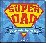 Super Dad: Für den besten Papa der Welt