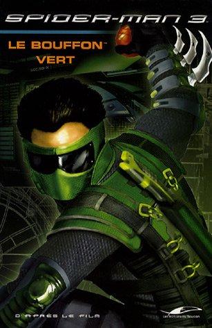Spider-man 3 : Le bouffon vert