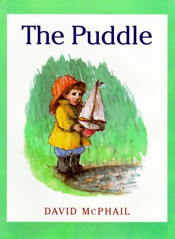The Puddle by David M. McPhail (1998-03-01)