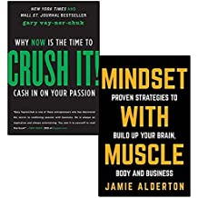 crush it why now is the time to cash in on your passion and mindset with muscle 2 books collection set - proven strategies to build up your brain, body and business