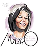 Image de Mrs. O: The Face of Fashion Democracy (English Edition)