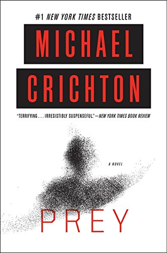 Prey: A Novel por Michael Crichton