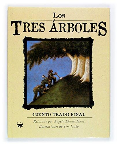 Los tres árboles (PPC-VARIOS) por Angela Elwell Hunt