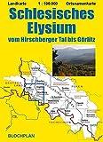 Landkarte Schlesisches Elysium: vom Hirschberger Tal bis Görlitz, Maßstab 1:100.000 (Schlesien-Landkarten) - Dirk Bloch
