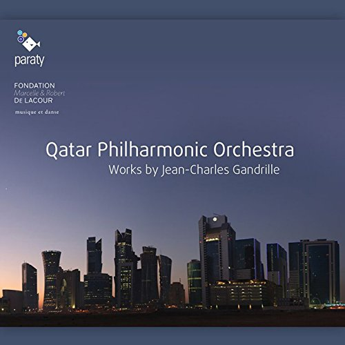 Gandrille / Qatar Philharmonic Orchestra