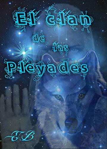 EL CLAN DE LAS PLÉYADES