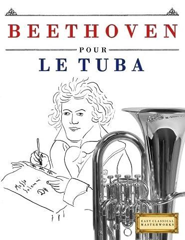 Beethoven pour le Tuba: 10 pièces faciles pour le Tuba débutant livre