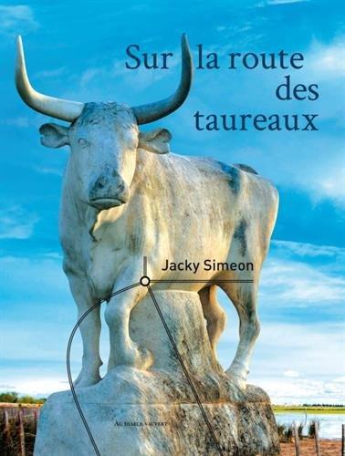 Descargar Libro Sur la route des taureaux de Jacky Simeon