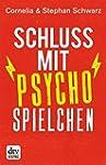 Schluss mit Psychospielchen (dtv prem...