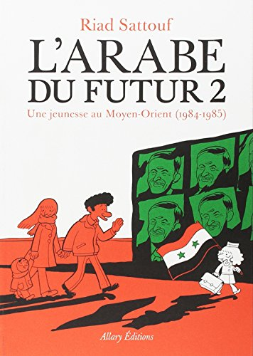 L'Arabe du futur - Tome 2 par Riad Sattouf