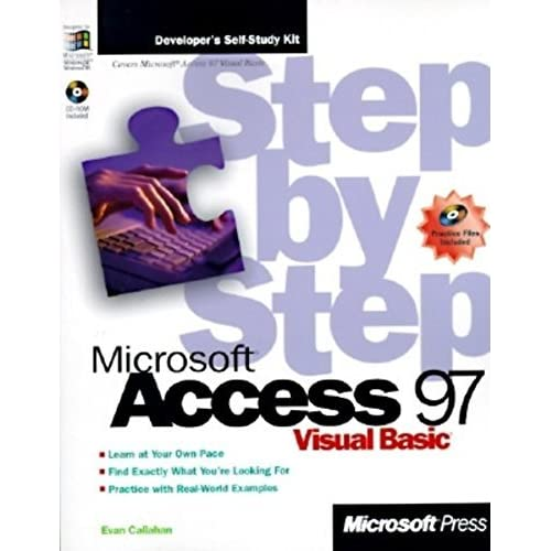 Microsoft Access 97 Visual Basic Step by Step (Step by Step (Microsoft)) by Evan Callahan (1997-02-01)