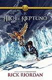El hijo de Neptuno: Heroes del Olimpo 2 (Los Heroes Del Olimpo / Heroes of Olympus, Band 2)