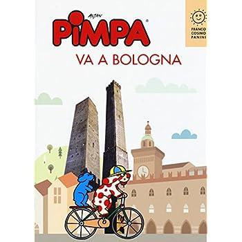 Pimpa Va A Bologna. Ediz. Illustrata