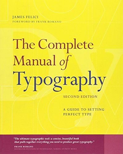 Complete Manual of Typography, The:A Guide to Setting Perfect Type