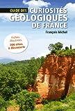 Telecharger Livres Guide des curiosites geologiques de France (PDF,EPUB,MOBI) gratuits en Francaise