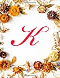 """K: Monogram Initial Hair Salon Appointment Book 7 Columns Appointment Log Book, Appointment Time Planner,Hourly Appointment Planner, 8.5"""" x 11"""", 110 pages"""